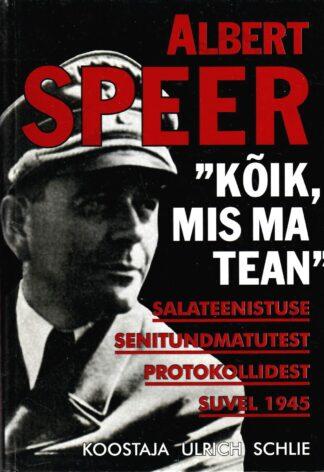 Kõik, mis ma tean - Albert Speer, Karl Brandt