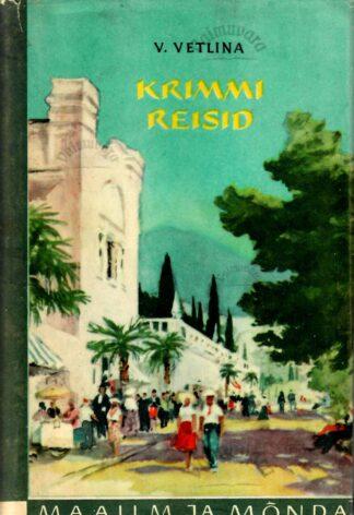 Krimmi reisid - Vera Vetlina