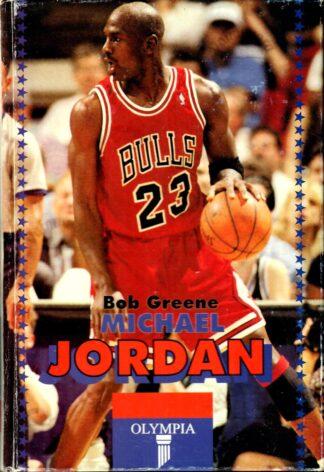 Michael Jordan - Bob Greene