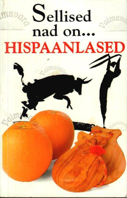Sellised nad on... hispaanlased - Drew Launay