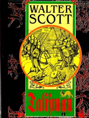Talisman – Walter Scott