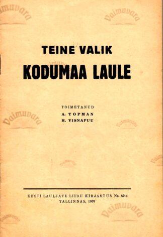 Teine valik kodumaa laule. 1937 nr. 89