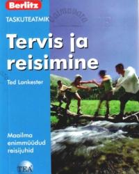 Tervis ja reisimine. Taskuteatmik – Ted Lankester
