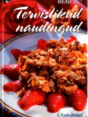 Tervislikud naudingud. Kaaluhoidja kokaraamat – Marika Vingissar