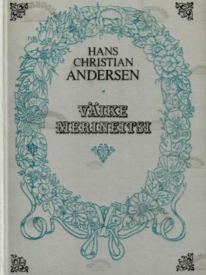 Väike merineitsi – Hans Christian Andersen