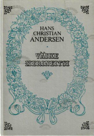 Väike merineitsi - Hans Christian Andersen