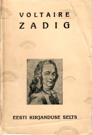 Zadig ja teisi jutustusi - Voltaire 1936