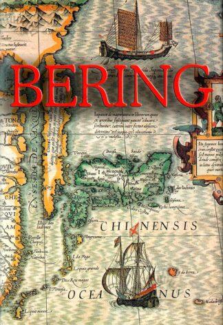 Bering. Vene impeeriumi teenistuses Ameerikat avastamas - Orcutt Frost