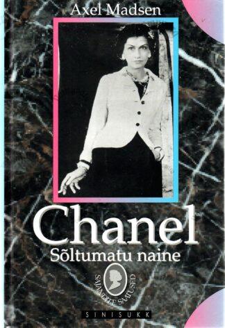 Chanel. Sõltumatu naine - Axel Madsen
