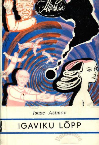 Igaviku lõpp - Isaac Asimov