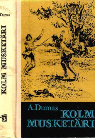 Kolm musketäri - Alexandre Dumas, 1977