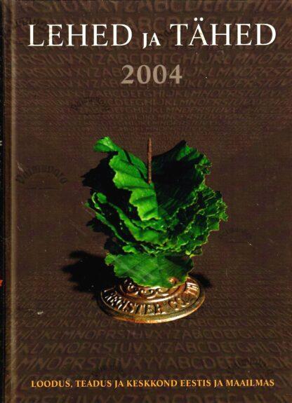 Lehed ja tähed 2004 – Indrek Rohtmets