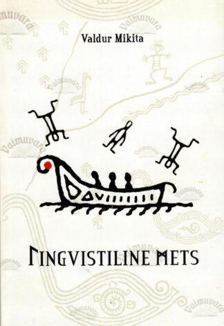 Lingvistiline mets - Valdur Mikita