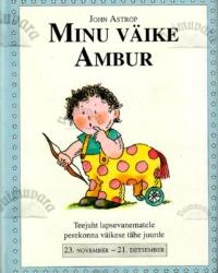 Minu väike Ambur. 23. november – 21. detsember – John Astrop