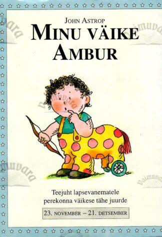 Minu väike Ambur. 23. november - 21. detsember - John Astrop