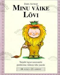 Minu väike Lõvi. 24. juuli – 23. august – John Astrop