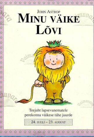 Minu väike Lõvi. 24. juuli - 23. august - John Astrop