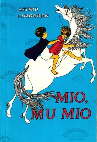 Mio, mu Mio - Astrid Lindgren