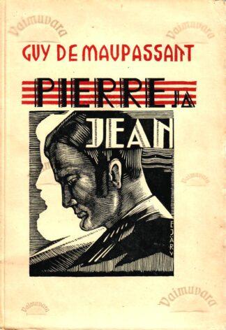 Pierre ja Jean - Guy de Maupassant 1935