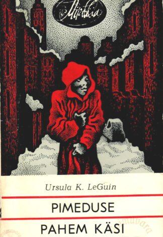 Pimeduse pahem käsi - Ursula K. LeGuin