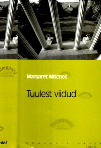 Tuulest viidud - Margaret Mitchell