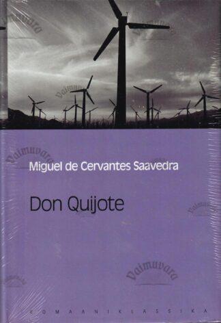 Don Quijote. Eesti Päevalehe romaaniklassika - Miguel de Cervantes Saavedra