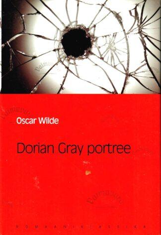 Dorian Gray portree. Eesti Päevalehe romaaniklassika - Oscar Wilde