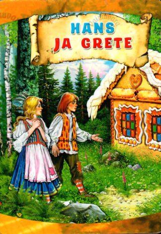 Hans ja Grete - Gerda Kroom Vendade Grimmide muinasjutu alusel