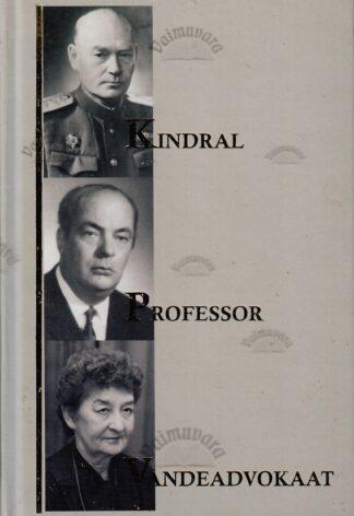 Kindral. Professor. Vandeadvokaat - Aino-Eevi Lukas