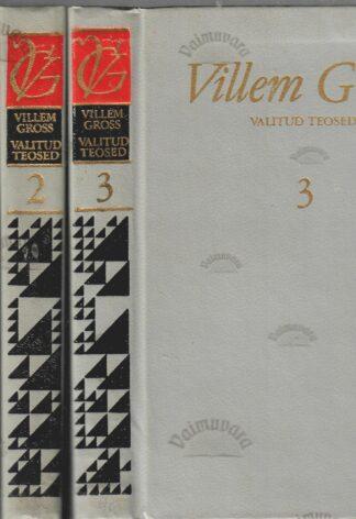 Kogutud teosed I-III köide - Villem Gross