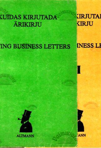 Kuidas kirjutada ärikirju I-II. Writing business letters I-II - Merle Krigul