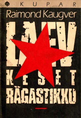 Laev keset rägastikku - Raimond Kaugver