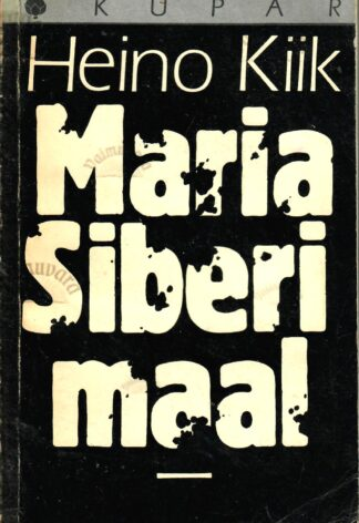 Maria Siberimaal - Heino Kiik