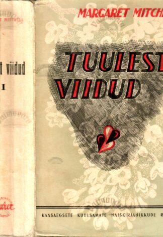 Tuulest viidud 1. osa - Margaret Mitchell 1940