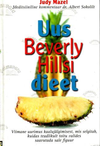 Uus Beverly Hillsi dieet - Judy Mazel