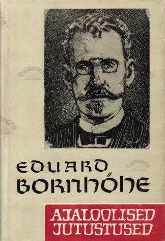 Ajaloolised jutustused - Eduard Bornhöhe