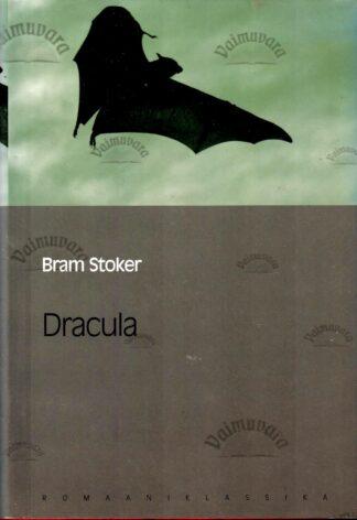 Dracula. Eesti Päevalehe romaaniklassika - Bram Stoker