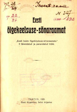 Eesti õigekeelsuse-sõnaraamat 1925