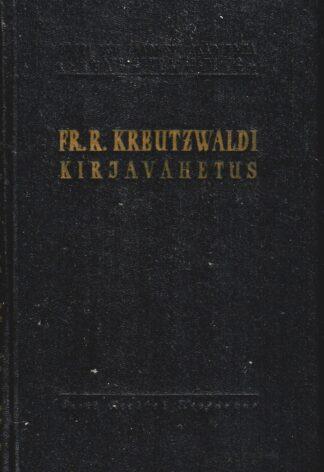 Fr. R. Kreutzwaldi kirjavahetus. II. Kirjad 1847-1866