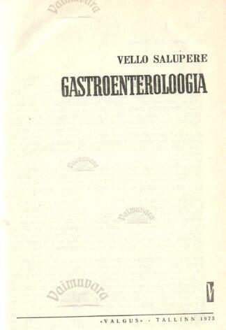 Gastroenteroloogia - Vello Salupere
