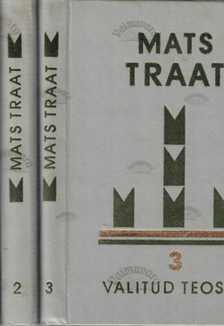 Valitud teosed 1.-3. osa - Mats Traat