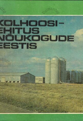 Kolhoosiehitus Nõukogude Eestis