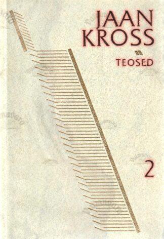 Kolme katku vahel III. Kogutud teosed 2 - Jaan Kross