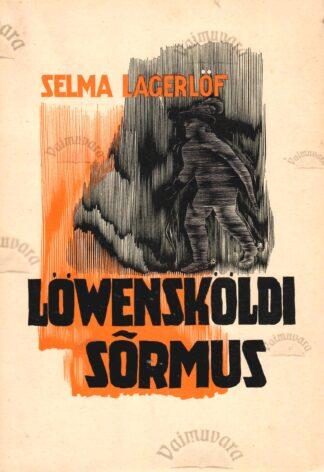 Löwensköldi sõrmus - Selma Lagerlöf 1940. a