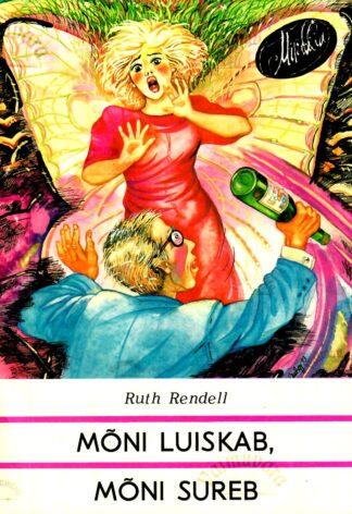Mõni luiskab, mõni sureb - Ruth Rendell