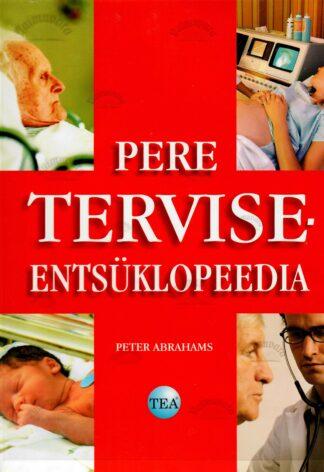 Pere terviseentsüklopeedia - Peter Abrahams