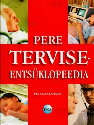 Pere terviseentsüklopeedia – Peter Abrahams