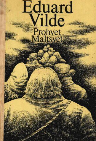 Prohvet Maltsvet - Eduard Vilde