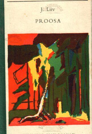 Proosa - Juhan Liiv