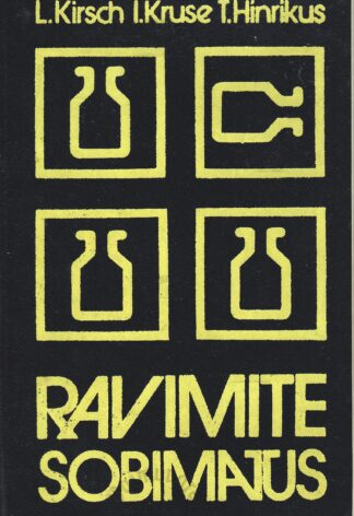 Ravimite sobimatus - Toivo Hinrikus, Liivia Kirsch, Ilmar Kruse